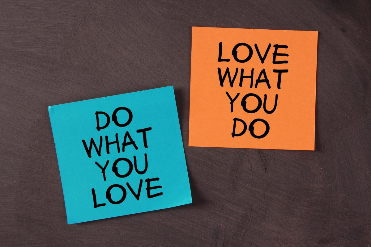 We Want You To Love Your Job!
